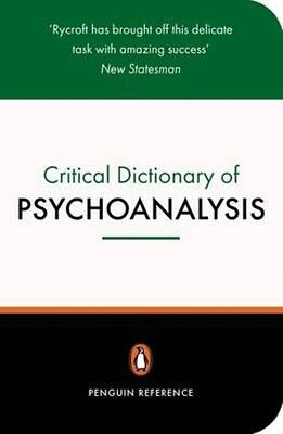 A Critical Dictionary of Psychoanalysis by Charles Rycroft Paperback Book