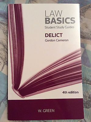 Delict Law Basics by Gordon Cameron (Paperback) Student Study Guide
