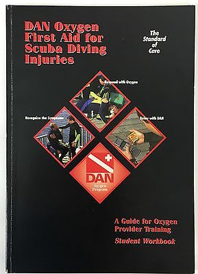 DAN Oxygen First Aid For Scuba Diving Injuries A Guide