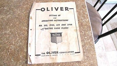 Vintage Original Oliver Model 312,314,312A  Tractor Gang Plows Operating Manual