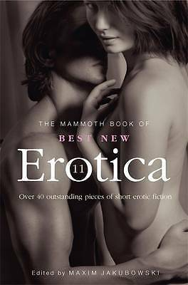 The Mammoth Book of Best New Erotica 11: Over 40, Jakubowski, Maxim, Excellent