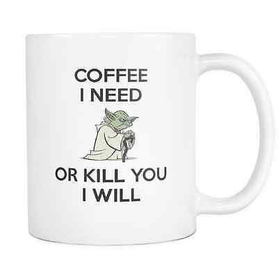 Coffee I Need Master Yoda Funny Mug, Cup, Gifts For Star Wars Fans And Lovers