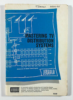 Mastering TV Distribution Systems, TV Systems Diagrams, Jerrold Electronics 1972