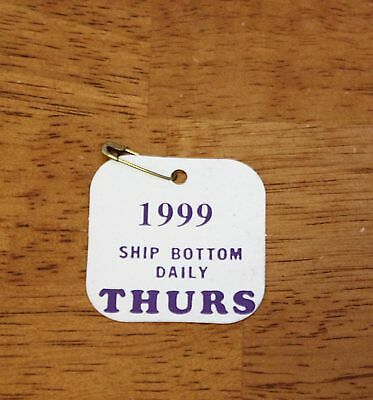 Ship Bottom New Jersey 1999 Daily Thursday Beach Tag with Pin
