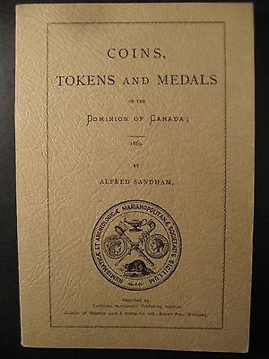 Coins, Tokens And Medals Of The Dominion Of Canada Sandham