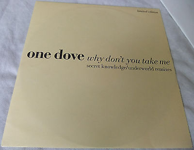 "One Dove ‎– Why Don't You Take Me (Limited edition Remixes) 12"" single BOIXR 16"