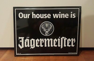 """Jagermeister """"Our House Wine Is..."""" Metal Sign"""