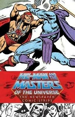 He-Man and the Masters of the Universe: The Newspaper Comic Strips by James Shul