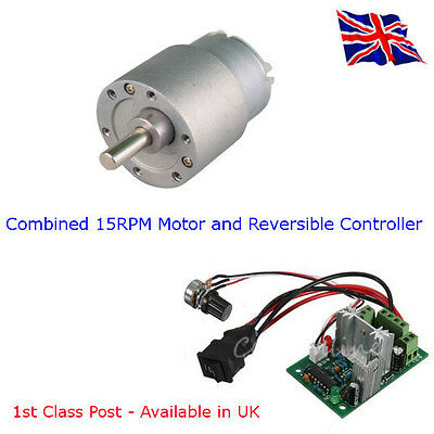 15 RPM DC Motor/Gbox and 3A Reversible Controller-10V-30V PWM Available in UK
