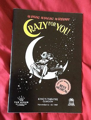 Kings Glasgow Theatre PROGRAMME  CRAZY FOR YOU 1997 VGC Gershwin