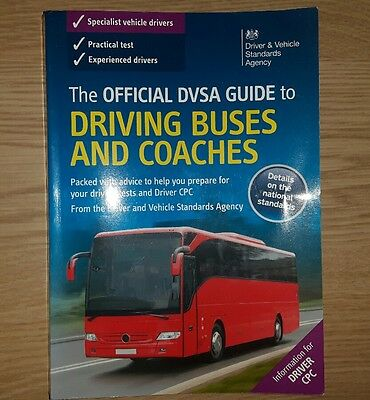 The OFFICIAL GUIDE TO DRIVING BUSES AND COACHES