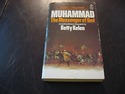 MUHAMMAD - THE MESSENGER OF GOD by BETTY KELEN * 1977 NEW UNREAD PAPERBACK *