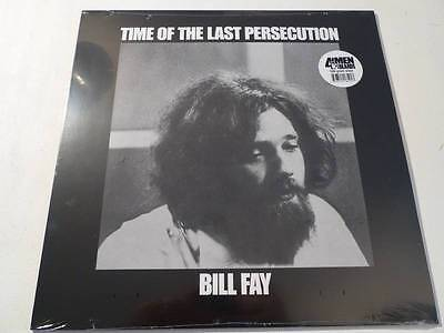 BILL FAY - Time of the Last Persecution ***180gr-US-Vinyl-LP***NEW***