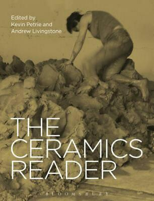 The Ceramics Reader by Kevin Petrie (English) Hardcover Book Free Shipping!