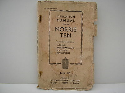 Morris Ten Operation Manual 1934 Edition.