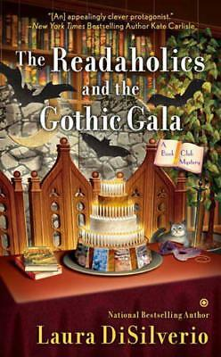 Readaholics and the Gothic Gala, The : A Book Club Mystery by Laura DiSilverio |
