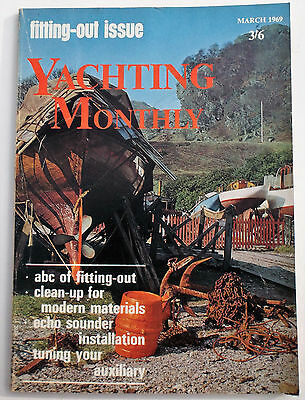 Vintage Yachting Monthly magazine March 1969, Snapdragon 24 Iroquois M Griffiths