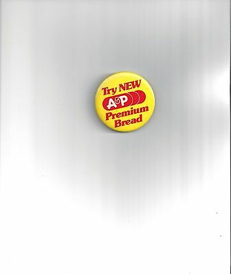 Vintage A&p Supermarket Grocery Store Advertising Bread Pin Button