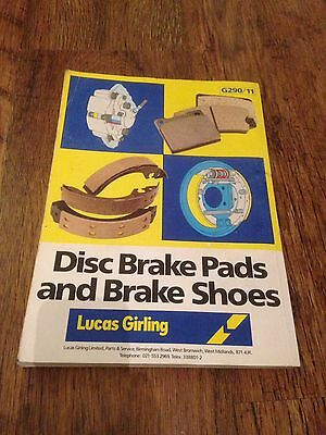 Genuine Lucas Girling Brake Pads And Shoes Catalogue.