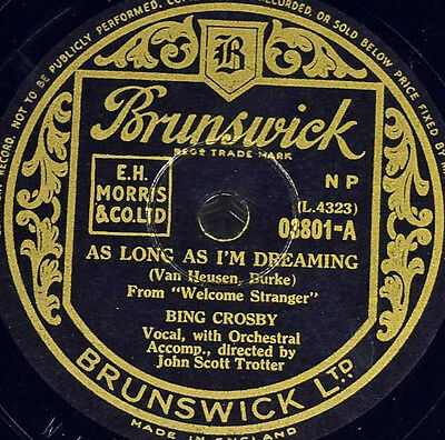 Schellackplatte - Bing Crosby - As Long As I'm Dreaming / Country Style