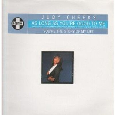 """JUDY CHEEKS As Long As You're Good To Me 12"""" VINYL UK Positiva 1995 4 Track"""
