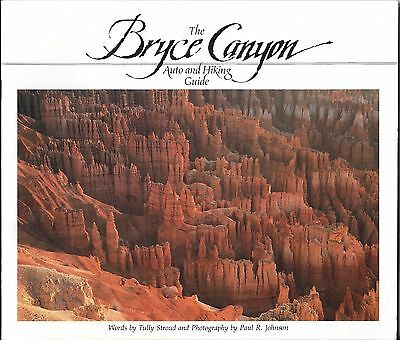 The Bryce Canyon Auto and Hiking Guide by Tully Stroud (Paper, 1983) Utah Travel