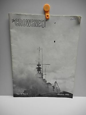 """Vintage - """"The CROWSNEST"""" - THE ROYAL CANADIAN NAVY'S MAGAZINE - JANUARY 1962"""