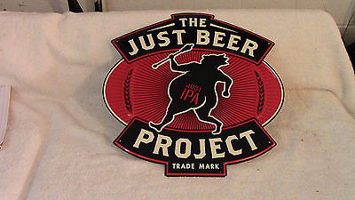 """The Just Beer """" Just Ipa"""" Project Tin Beer Sign  16 1/4"""" By 15 3/4"""" New"""