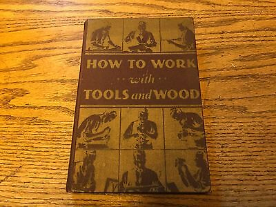 How To Work With Tools And Wood-Stanley Tools, 1942