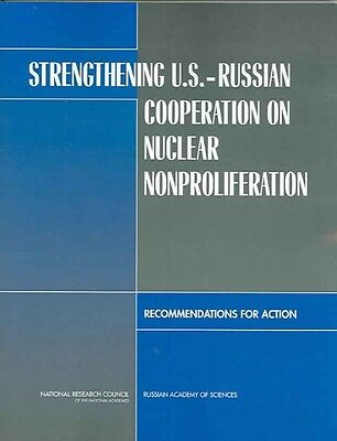 Strengthening U.S.-Russian Cooperation on Nuclear Nonproliferation: Recommendati