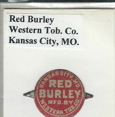 Tobacco Tag Western Tob. Co. Kansas City, MO Red Burley