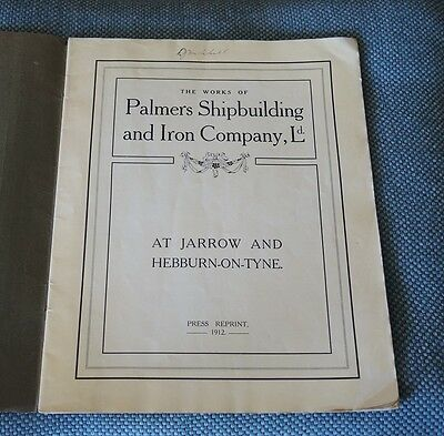 THE WORKS OF PALMERS SHIPBUILDING & IRON COMPANY Ld PRESS REPRINT 1912 #12