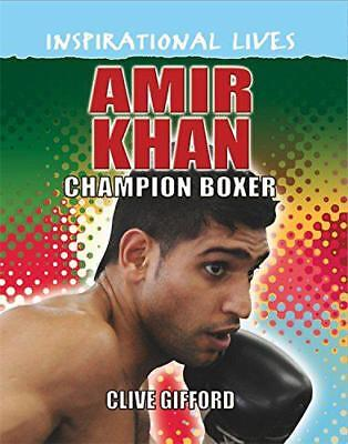 Amir Khan (Inspirational Lives) by Gifford, Clive | Paperback Book | 97815263012