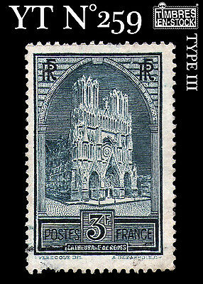 """France Yt N° 259 """"cathedrale Reims"""" 3F Type Iii !!!"""