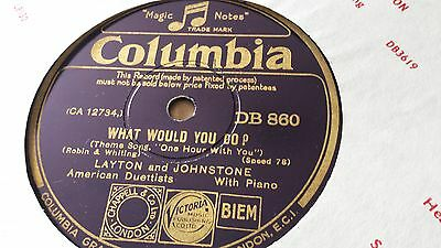 Layton And Johnstone What Would You Do & One Hour With You Columbia Db860