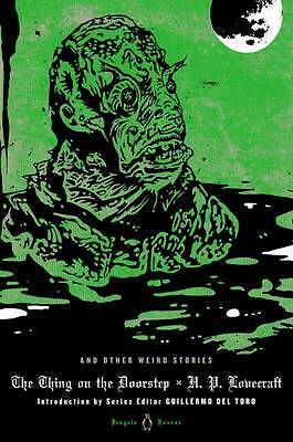 The Thing on the Doorstep and Other Weird Stories, H. P. Lovecraft
