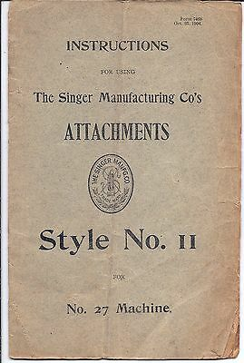 Original 1904 Singer 27 Sewing Machine Style 11 Attachment Manual...puzzle-box
