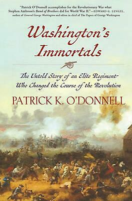Washington's Immortals by Patrick K. O'Donnell (English) Paperback Book Free Shi