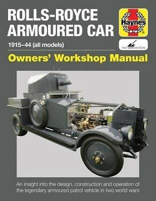 Rolls Royce Armoured Car Manual by David Fletcher Hardcover Book
