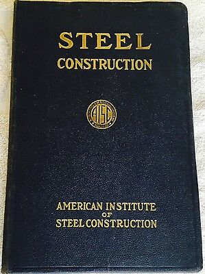 Steel Construction Manual by the American Institute of Steel Construction 1944