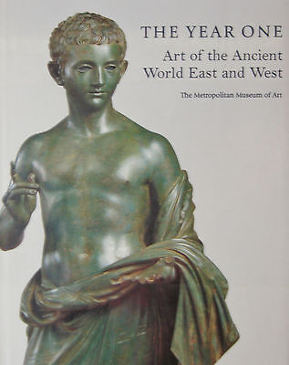 The Year One: Art of the Ancient World East and West (HARDCOVER)