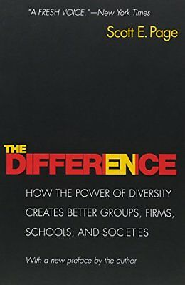 The Difference: How the Power of Diversity Creates Better Groups, Firms, Schools