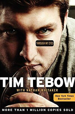 Through My Eyes by Tim Tebow and Nathan Whitaker-Nathan Whitaker, Tim Tebow