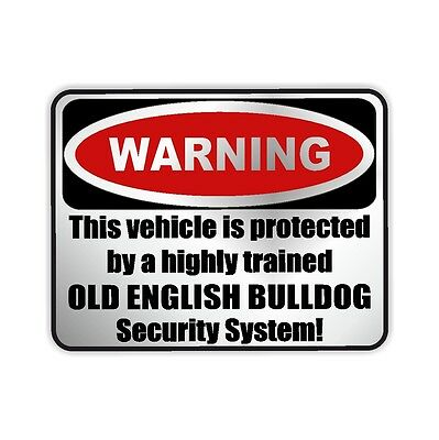 Auto Aufkleber SILBER Warning OLD ENGLISH BULLDOG Warnaufkleber Siviwonder
