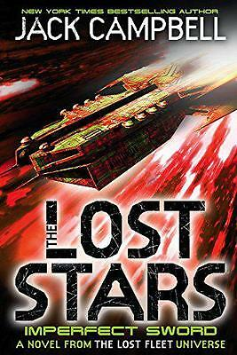 The Lost Stars - Imperfect Sword (Book 3) (Imperfect Sword 3) by Jack Campbell |