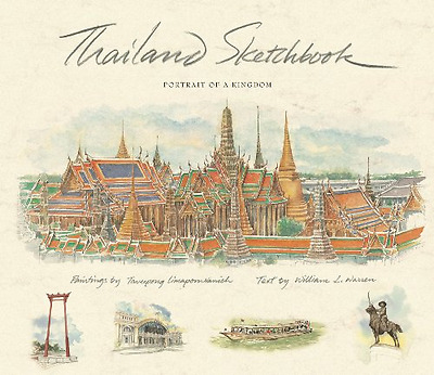 Thailand Sketchbook: Portrait of a Kingdom (Sketchbooks), Good Condition Book, T