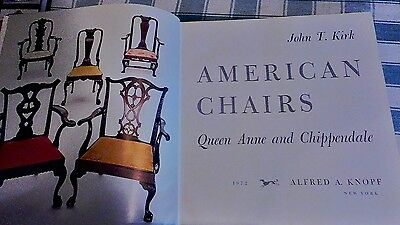 Antique American Chairs - Queen Anne & Chippendale  John T. Kirk  First Edition