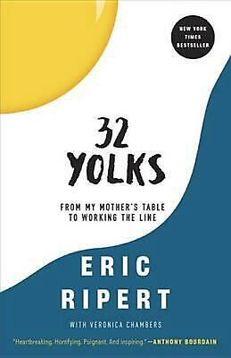32 Yolks: From My Mother's Table to Working the Line by Eric Ripert (English) Pa
