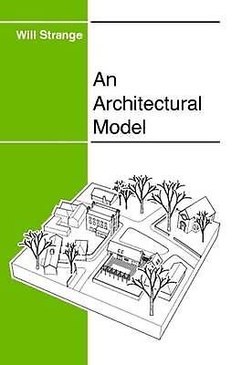An Architectural Model by Will Strange Paperback Book (English)