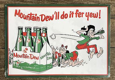 MOUNTAIN DEW'll Do It Fer Yew Vintage Soda Tin Metal Sign